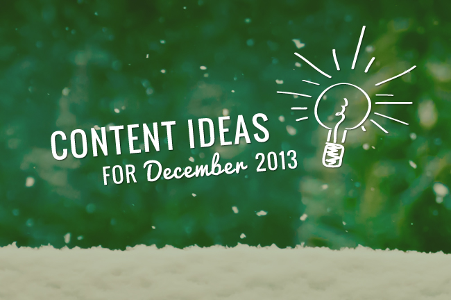December Content Ideas for Blogs and Social Media