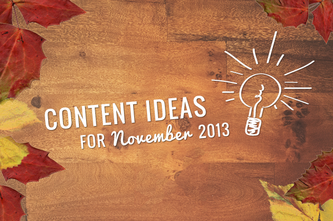 November Content Ideas for Blogs and Social Media