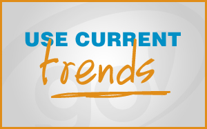 Use current trends